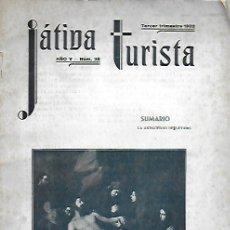 Coleccionismo de Revistas y Periódicos: JATIVA TURISTA. AÑO V Nº 28.1932. 25X17CM. 48 P.. Lote 181084031