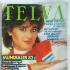 Coleccionismo de Revistas y Periódicos: TELVA N° 444 JUNIO 1982 MUNDIAL 82 NARANJITO. Lote 181092132