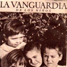 Coleccionismo de Revistas y Periódicos: SUPLEMENTO LA VANGUARDIA DE LOS NIÑOS Nº 1- 30 DICIEMBRE 1937 - GUERRA CIVIL- POEMA DE GARCÍA LORCA. Lote 181132133