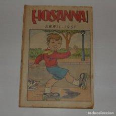 Coleccionismo de Revistas y Periódicos: REVISTA HOSANNA. 1951.. Lote 181169702