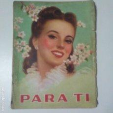 Coleccionismo de Revistas y Periódicos: PARA TI. 28-12-1948. REVISTA PARA LA MUJER.EDITADA EN ARGENTINA. VER DESCRIPCION. Lote 181457382