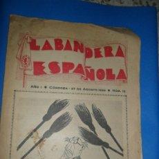 Coleccionismo de Revistas y Periódicos: LA BANDERA ESPAÑOLA, SEMANARIO TRADICIONALISTA, CÓRDOBA, 27 DE AGOSTO, 1933, NÚMERO 12. Lote 181492273