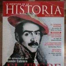 Coleccionismo de Revistas y Periódicos: LA AVENTURA DE LA HISTORIA. N 98. RAMÓN CABRERA. TIGRE DEL MAESTRAZGO.. Lote 181614101