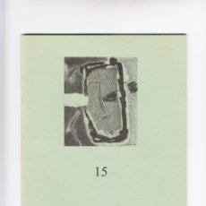 Coleccionismo de Revistas y Periódicos: REVISTA DE POESÍA LA HAMACA DE LONA Nº 15 NOVIEMBRE 2004 . Lote 181936931