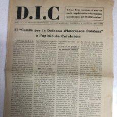 Coleccionismo de Revistas y Periódicos: D.I.C. ANY 1. Nº 1. BCN, 18 JUNY 1931. 40X28CM. 8 P.. Lote 182282250