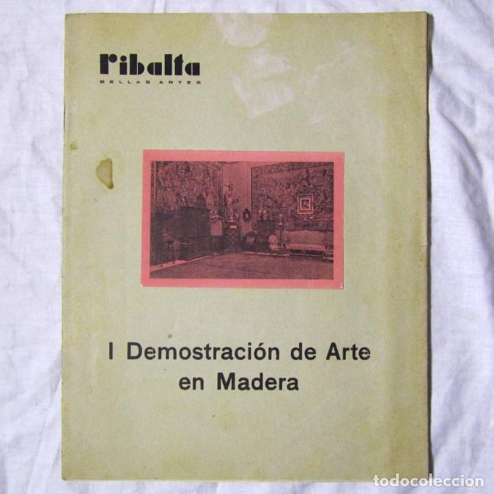 REVISTA RIBALTA BELLAS ARTES Nº 27-28 I DEMOSTRACIÓN DE ARTE EN MADERA (Coleccionismo - Revistas y Periódicos Modernos (a partir de 1.940) - Otros)