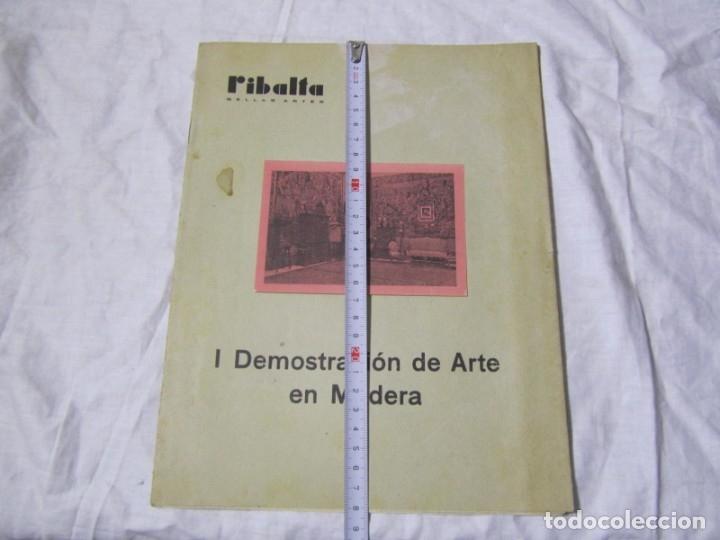 Coleccionismo de Revistas y Periódicos: REvista Ribalta bellas artes nº 27-28 I Demostración de Arte en madera - Foto 4 - 182320535