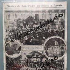 Coleccionismo de Revistas y Periódicos: FIESTAS DE SAN PEDRO EN BILBAO DEUSTO COLEGIO SANTIAGO APOSTOL C VOLANTIN VIZCAYA PARA ENMARCAR 1913. Lote 146860162