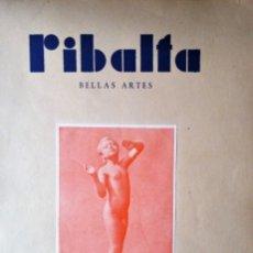 Coleccionismo de Revistas y Periódicos: RIBALTA BELLAS ARTES 1947 N 37 . Lote 182510340
