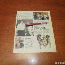 Coleccionismo de Revistas y Periódicos: CLIPPING 1987: MADONNA NUEVO NOVIO. MISS AGUA DISCOTECA KU DE IBIZA. ASENSIO, ORANTES Y SANTANA. . Lote 182552080