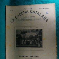 Coleccionismo de Revistas y Periódicos: FLORS I PAPALLONES-Nº 351-LAMBERT ESCALER-COMEDIA EN 3 ACTES-LLIBRERIA BONAVIA-BARCELONA-1932.. Lote 182587462