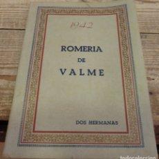 Coleccionismo de Revistas y Periódicos: DOS HERMANAS, 1942, REVISTA ROMERIA DE VALME, 32 PAGINAS. Lote 182673683