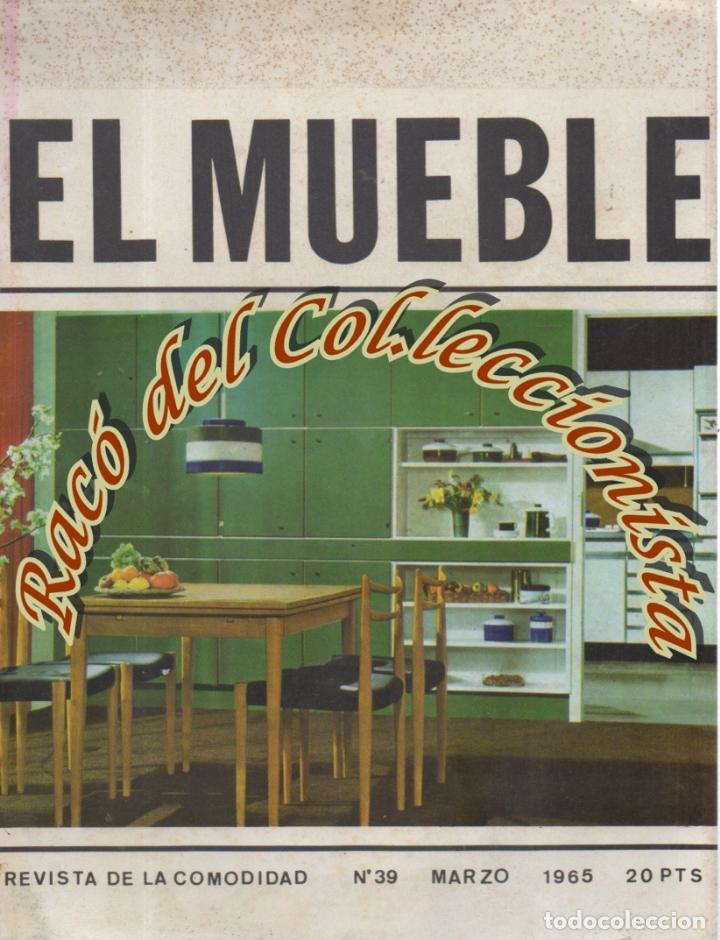 REVISTA EL MUEBLE, N. 39, MARZO 1965 (Coleccionismo - Revistas y Periódicos Modernos (a partir de 1.940) - Otros)