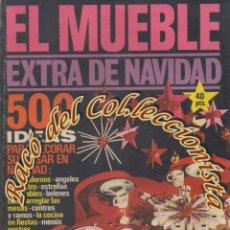 Coleccionismo de Revistas y Periódicos: REVISTA EL MUEBLE, N. 120 EXTRA DE NAVIDAD, DICIEMBRE 1971. Lote 182685852