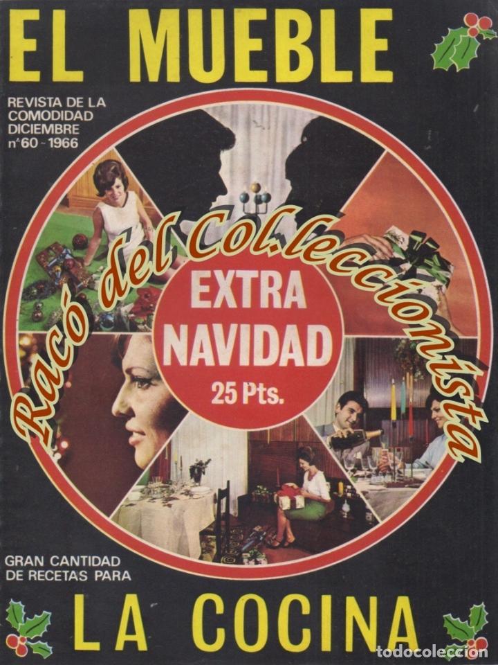 REVISTA EL MUEBLE, N. 60 EXTRA DE NAVIDAD, DICIEMBRE 1966 (Coleccionismo - Revistas y Periódicos Modernos (a partir de 1.940) - Otros)
