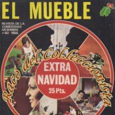 Coleccionismo de Revistas y Periódicos: REVISTA EL MUEBLE, N. 60 EXTRA DE NAVIDAD, DICIEMBRE 1966. Lote 182685935