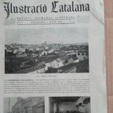 Coleccionismo de Revistas y Periódicos: ILUSTRACIÓ CATALANA Nº136 1906 FOTOS CONFERENCIA ALGECIRAS. Lote 182853022