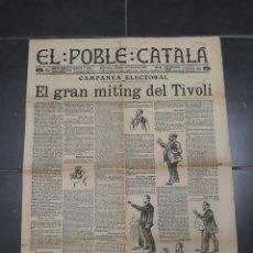 Coleccionismo de Revistas y Periódicos: 1336.- DIARI EL POBLE CATALA - FRANCESC CAMBO-ROCA I ROCA - PUIG I CADAFALCH - MITIN AL TIVOLI. Lote 182881231