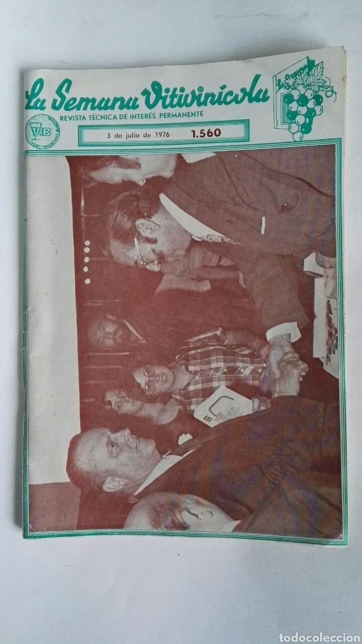 REVISTA LA SEMANA VITIVINICOLA 1976 MANUEL FRAGA (Coleccionismo - Revistas y Periódicos Modernos (a partir de 1.940) - Otros)