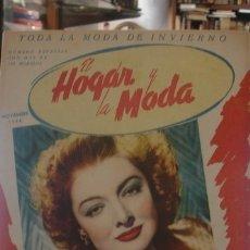 Coleccionismo de Revistas y Periódicos: EL HOGAR Y LA MODA NOVIEMBRE 1946 EN PORTADA MIRNA LOY - PORTAL DEL COL·LECCIONISTA *****. Lote 182985581