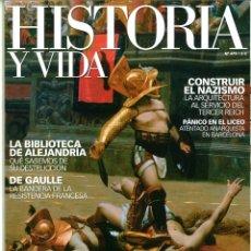 Coleccionismo de Revistas y Periódicos: HISTORIA Y VIDA Nº 479-480-481-483. LOTE DE 4 NÚMEROS.. Lote 183007638