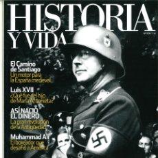Coleccionismo de Revistas y Periódicos: HISTORIA Y VIDA Nº 508-509-511-512. LOTE DE 4 NÚMEROS.. Lote 183010506