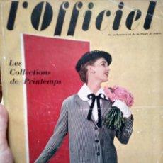 Coleccionismo de Revistas y Periódicos: L'OFFICIEL. MARZO 1955. REVISTA DE MODA.. Lote 183084160