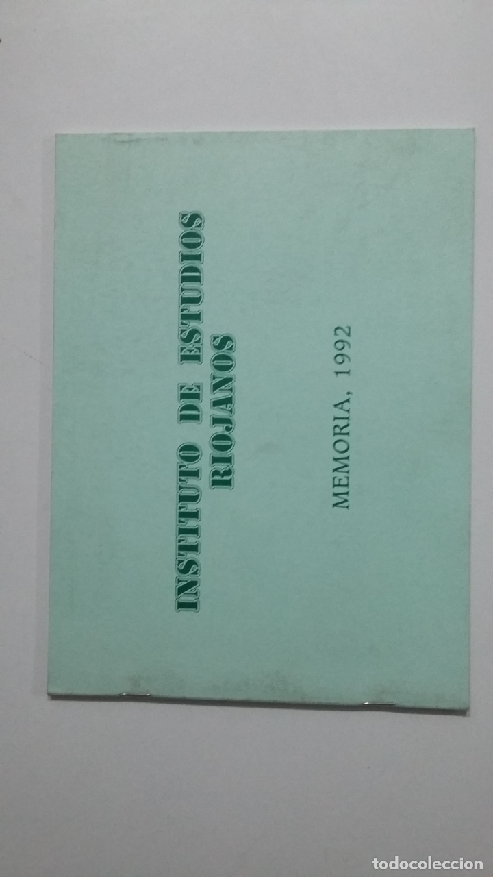 INSTITUTO DE ESTUDIOS RIOJANOS. MEMORIA 1992. TDKLT2 (Coleccionismo - Revistas y Periódicos Modernos (a partir de 1.940) - Otros)