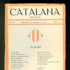 Coleccionismo de Revistas y Periódicos: NUMULITE REVISTA CATALANA ANY IV 1921 Nº 103 CAMIL GEIS.... Lote 183347718