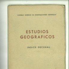 Coleccionismo de Revistas y Periódicos: ESTUDIOS GEOGRÁFICOS ÍNDICE DECENAL. (Nº 1 OCTUBRE 1940 A NÚM. 37 NOVIEMBRE 1949) . Lote 183368921