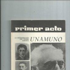 Coleccionismo de Revistas y Periódicos: UNAMUNO - PRIMER ACTO REVISTA DE TEATRO Nº 58 1964. Lote 183515396