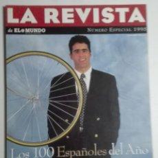 Coleccionismo de Revistas y Periódicos: REVISTA EL MUNDO 11 - 31/12/1995 - MIGUEL INDURÁIN, TRIUNFADOR. LOS 100 ESPAÑOLES DE 1995. ESPECIAL. Lote 183560296