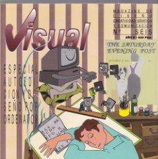 Coleccionismo de Revistas y Periódicos: VISUAL - Nº SEIS - MAGAZINE DE DISEÑO, CREATIVIDAD GRÁFICA Y COMUNICACIÓN 1989. Lote 183659581