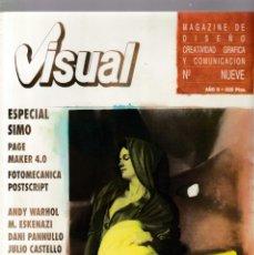 Coleccionismo de Revistas y Periódicos: VISUAL - Nº NUEVE - MAGAZINE DE DISEÑO, CREATIVIDAD GRÁFICA Y COMUNICACIÓN 1989. Lote 183660056