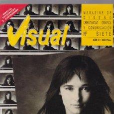 Coleccionismo de Revistas y Periódicos: VISUAL - Nº SIETE - MAGAZINE DE DISEÑO, CREATIVIDAD GRÁFICA Y COMUNICACIÓN 1989. Lote 183660606