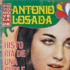Coleccionismo de Revistas y Periódicos: ANTONIO LOSADA - FOTONOVELA - HISTORIA DE UNA CUPLETISTA - EDITORPRESS 1968. Lote 183665442