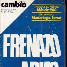 Coleccionismo de Revistas y Periódicos: CAMBIO 16 - Nº 217 / FEBRERO 1976. Lote 183677312