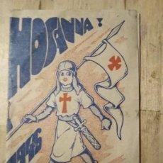 Coleccionismo de Revistas y Periódicos: HOSANNA FEBRERO 1946 . Lote 183679046