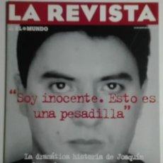 Coleccionismo de Revistas y Periódicos: REVISTA EL MUNDO 88 - 22/06/1997 - JOAQUÍN JOSÉ MARTÍNEZ, CONDENADO A MUERTE EN USA. ANA TORROJA. Lote 183728252