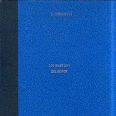 Coleccionismo de Revistas y Periódicos: REVISTA LITERARIA, NOVELAS Y CUENTOS. LOS MARTIRES DEL HONOR. 1956.. Lote 183764245