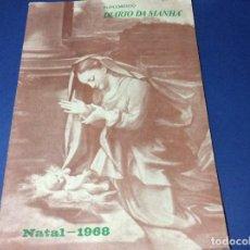 Coleccionismo de Revistas y Periódicos: SUPLEMENTO DO DIARIO DA MANHÃ. NAVIDAD 1968. Lote 183821525