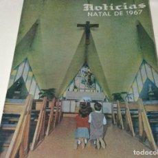 Coleccionismo de Revistas y Periódicos: REVISTA NOTICIAS. NAVIDAD 1967. PROVENIENTE DE JORNAL DE NOTICIAS. GRANDES DIMENSIONES.. Lote 183828456