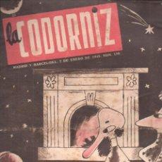 Coleccionismo de Revistas y Periódicos: LA CODORNIZ Nº 179 - 7 ENERO 1945. Lote 183838523