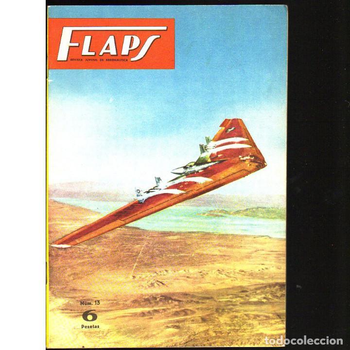 FLAPS. REVISTA JUVENIL DE AERONÁUTICA. Nº 13. 1 DE ABRI DE 1961 (Coleccionismo - Revistas y Periódicos Modernos (a partir de 1.940) - Otros)