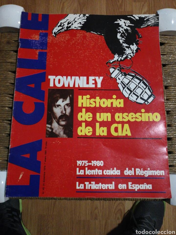 REVISTA LA CALLE N.93 AÑO 79 (Coleccionismo - Revistas y Periódicos Modernos (a partir de 1.940) - Otros)