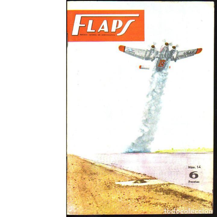 FLAPS. REVISTA JUVENIL DE AERONÁUTICA. Nº 14. 1 DE ABRIL DE 1961 (Coleccionismo - Revistas y Periódicos Modernos (a partir de 1.940) - Otros)