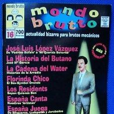 Coleccionismo de Revistas y Periódicos: MONDO BRUTTO NÚMERO 16 . OTOÑO 1998 - ACTUALIDAD BIZARRA PARA BRUTOS MECANICOS -. Lote 195448088
