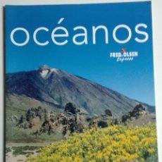 Colecionismo de Revistas e Jornais: REVISTA OCÉANOS (FRED OLSEN) - NÚMERO 2 - AGOSTO/SEPTIEMBRE 2007 - VÁZQUEZ FIGUEROA, GOMERA, NY. Lote 184204288