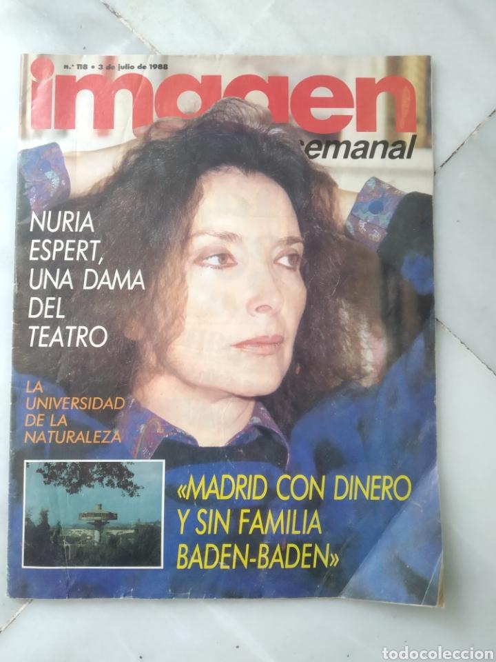 REVISTA IMAGEN SEMANAL. NÚMERO 118. JULIO 1988. NURIA ESPERT. (Coleccionismo - Revistas y Periódicos Modernos (a partir de 1.940) - Otros)