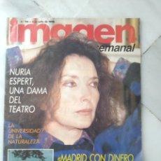 Coleccionismo de Revistas y Periódicos: REVISTA IMAGEN SEMANAL. NÚMERO 118. JULIO 1988. NURIA ESPERT.. Lote 184523510